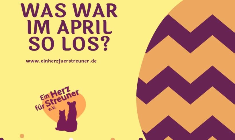 Was war im April so los?