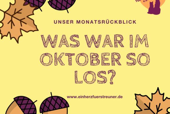 Was war im Oktober so los?